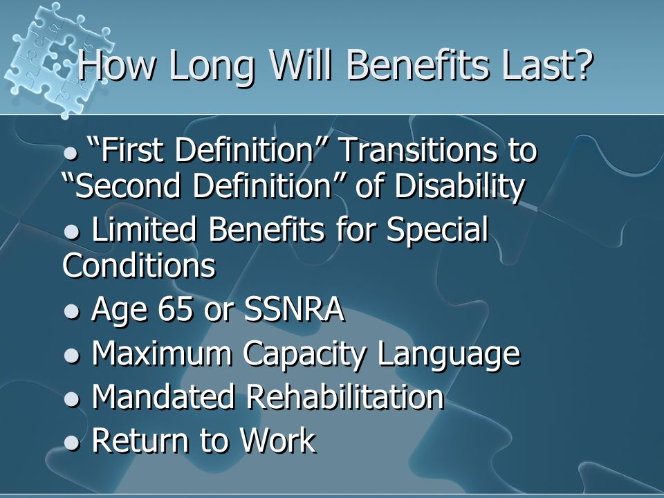 How Long Will Benefits Last.