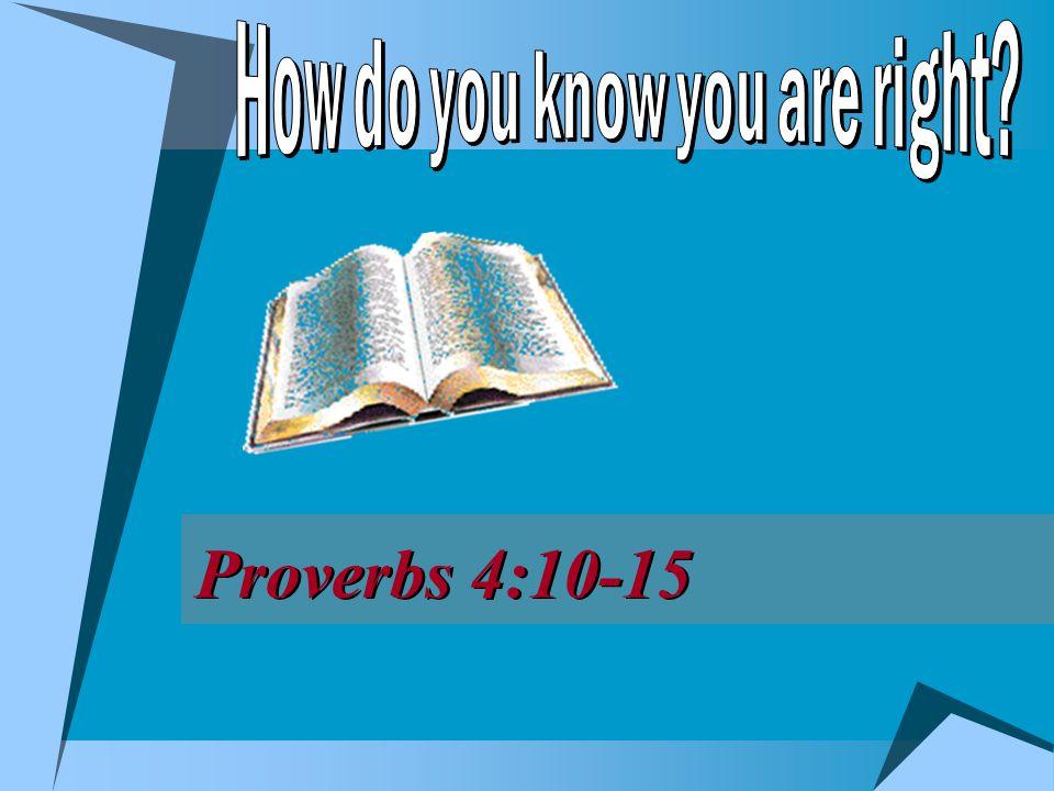 2  Right way, Jno.14:6; Matt. 7:13-14  Possible to be on wrong way, v.