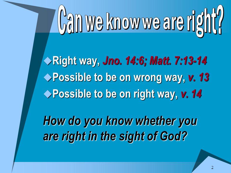 3  All of it, Psa.119:128, 138, 142, 160  Settles every matter, Psa.