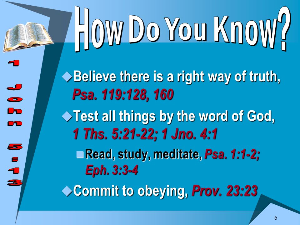7  RIGHT PLAN OF SALVATION You can know it, Acts 16:30-34 You can know it, Acts 16:30-34 Hear, believe, confess faith, repent of sins, be baptized for remission of your sins, Rom.