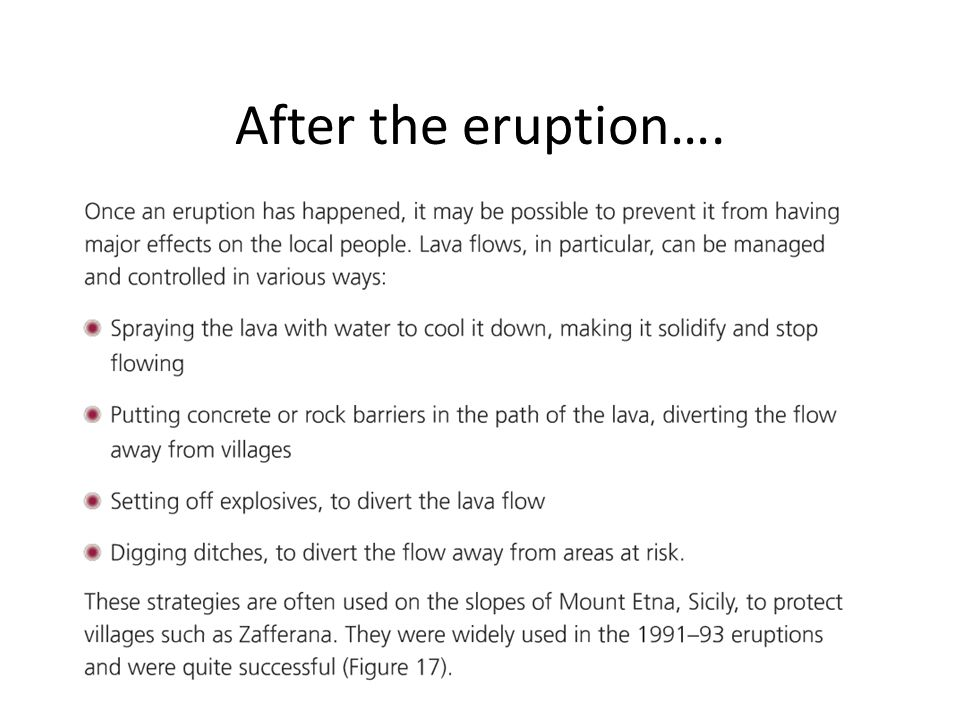After the eruption….