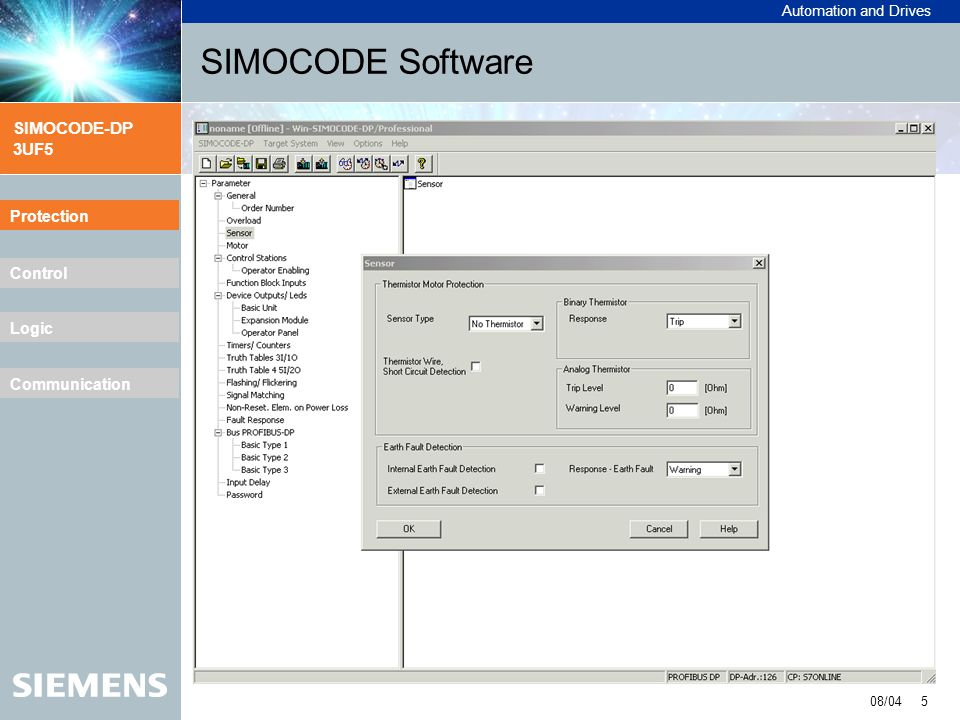 Automation and Drives SIMOCODE-DP 3UF5 08/04 6 Protection Control Logic Communication SIMOCODE Software Protection