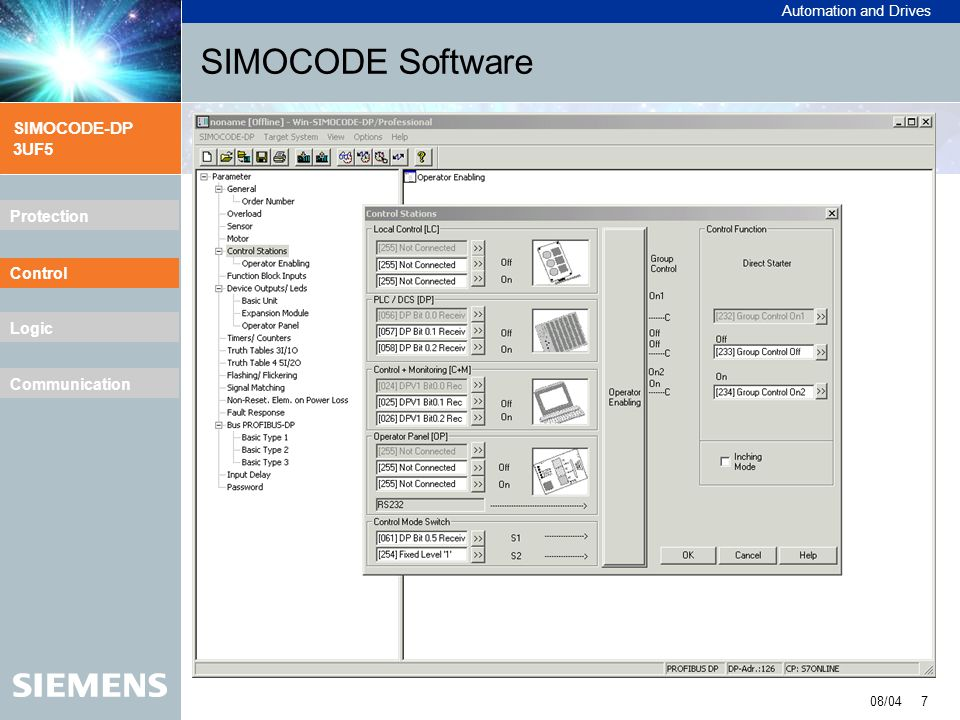 Automation and Drives SIMOCODE-DP 3UF5 08/04 8 Protection Control Logic Communication SIMOCODE Software Control