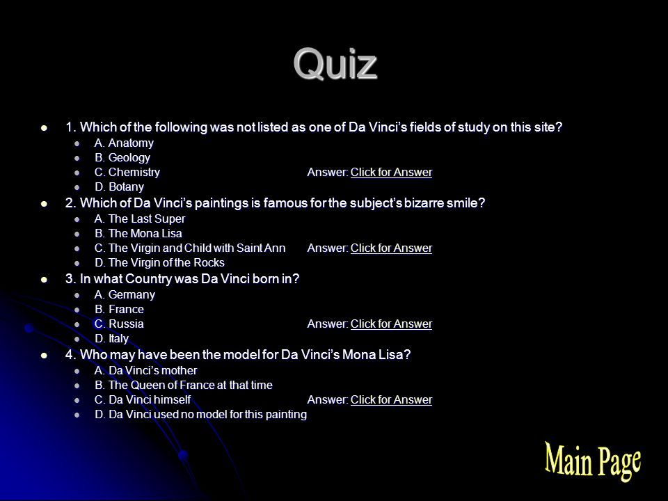 Quiz 1. Which of the following was not listed as one of Da Vinci's fields of study on this site.