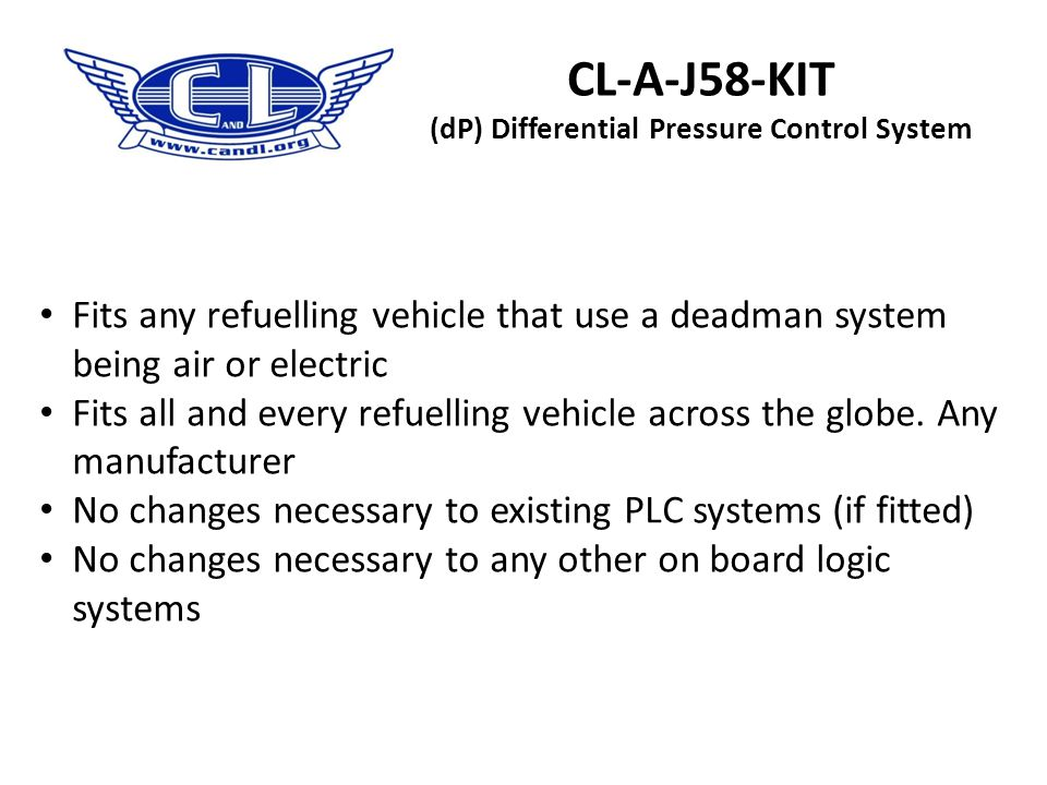 CL-A-J58-KIT (dP) Differential Pressure Control System The CL-A-J58-KIT meets or exceeds ALL requirements as outlined above & required by JIG.