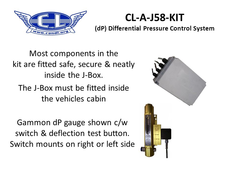 "CL-A-J58-KIT (dP) Differential Pressure Control System Full compliance with JIG 1, 4.10.3 which states ""Piston- type differential pressure gauges shal"
