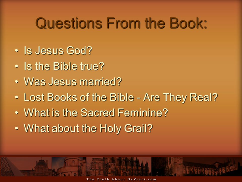 Questions From the Book: Is Jesus God Is Jesus God.