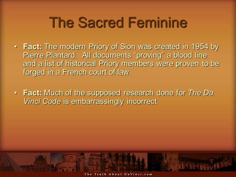 The Sacred Feminine Fact: The modern Priory of Sion was created in 1954 by Pierre Plantard.