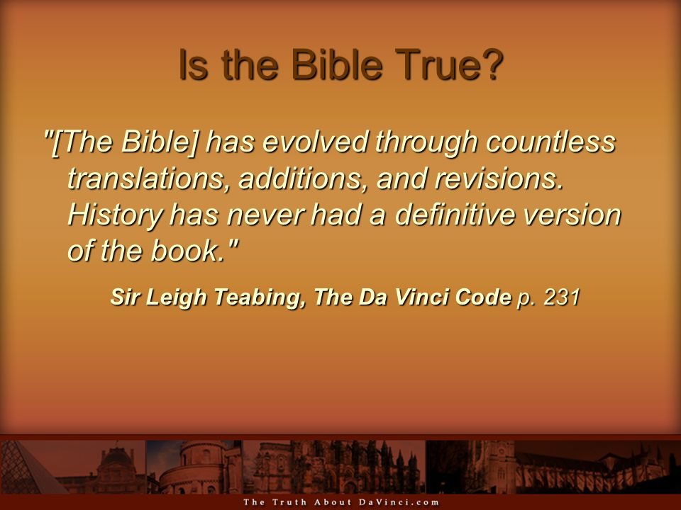 Is the Bible True.