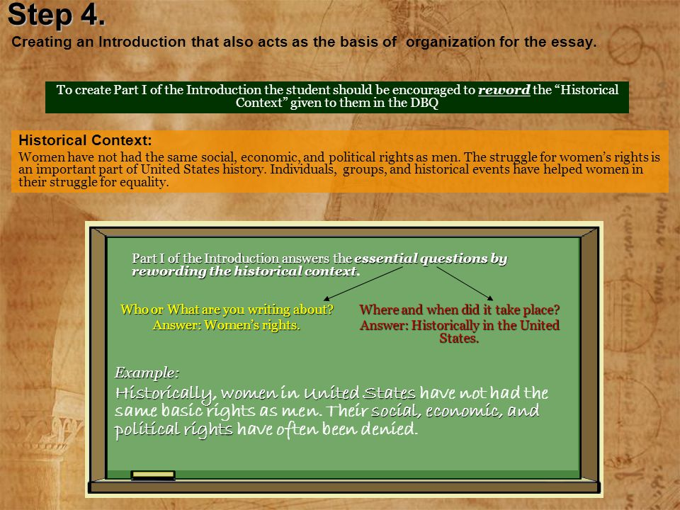 Step 4. Step 4. Creating an Introduction that also acts as the basis of organization for the essay. To create Part I of the Introduction the student s