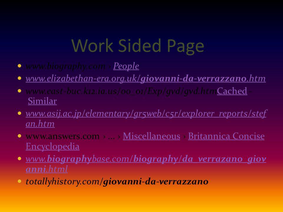 Work Sided Page www.biography.com › PeoplePeople www.elizabethan-era.org.uk/giovanni-da-verrazzano.htm www.elizabethan-era.org.uk/giovanni-da-verrazza