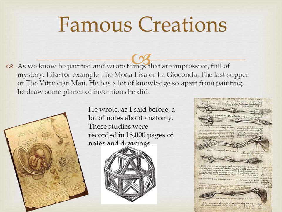   The Vitruvian Man is a drawing created by Leonardo Da Vinci circa 1490.