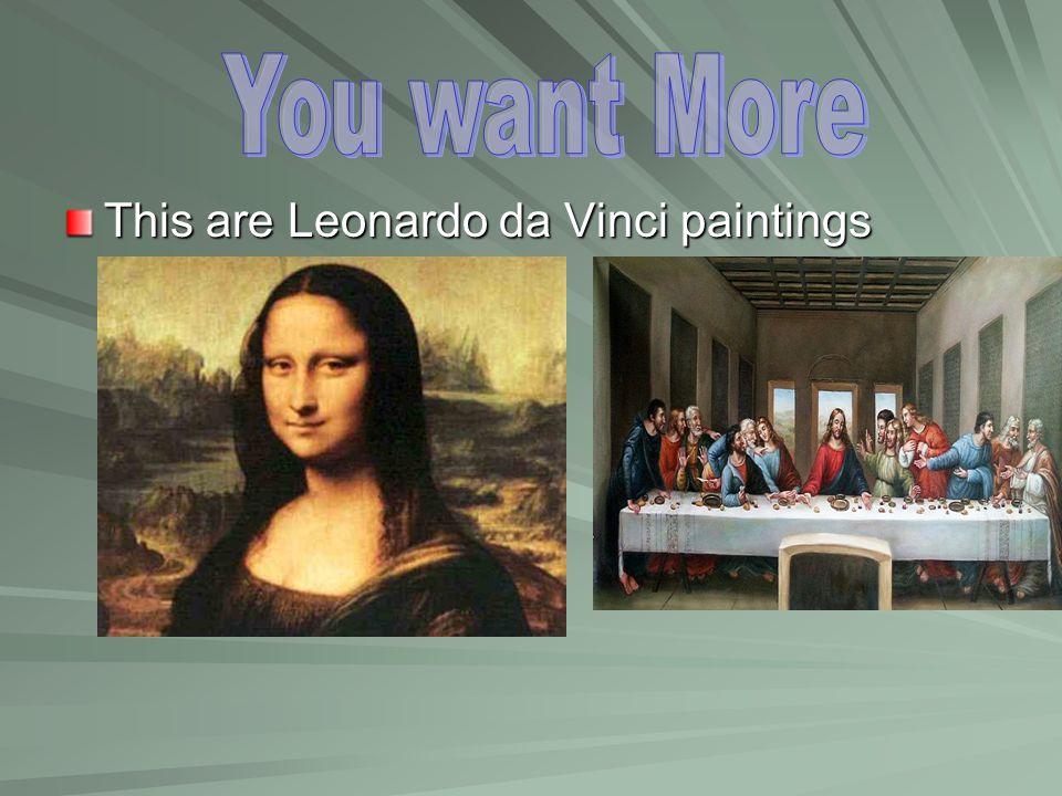 This are Leonardo da Vinci paintings