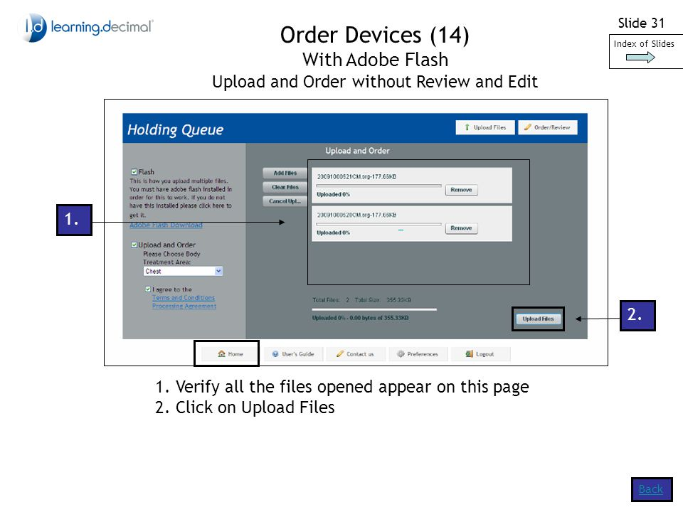 Slide 31 Back Order Devices (14) With Adobe Flash Upload and Order without Review and Edit Index of Slides 1.