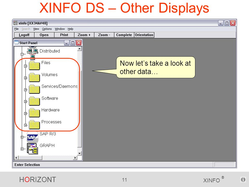 HORIZONT 11 XINFO ® XINFO DS – Other Displays Now let's take a look at other data…