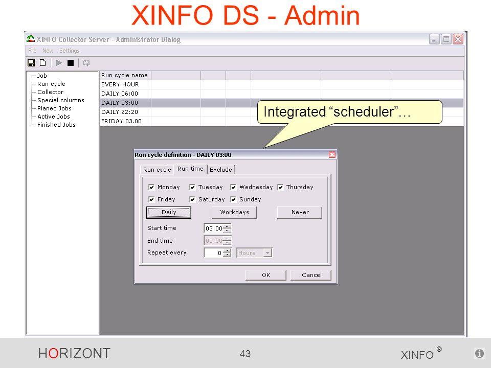 """HORIZONT 43 XINFO ® XINFO DS - Admin Integrated """"scheduler""""…"""