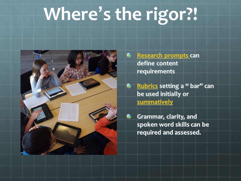 Where ' s the rigor .