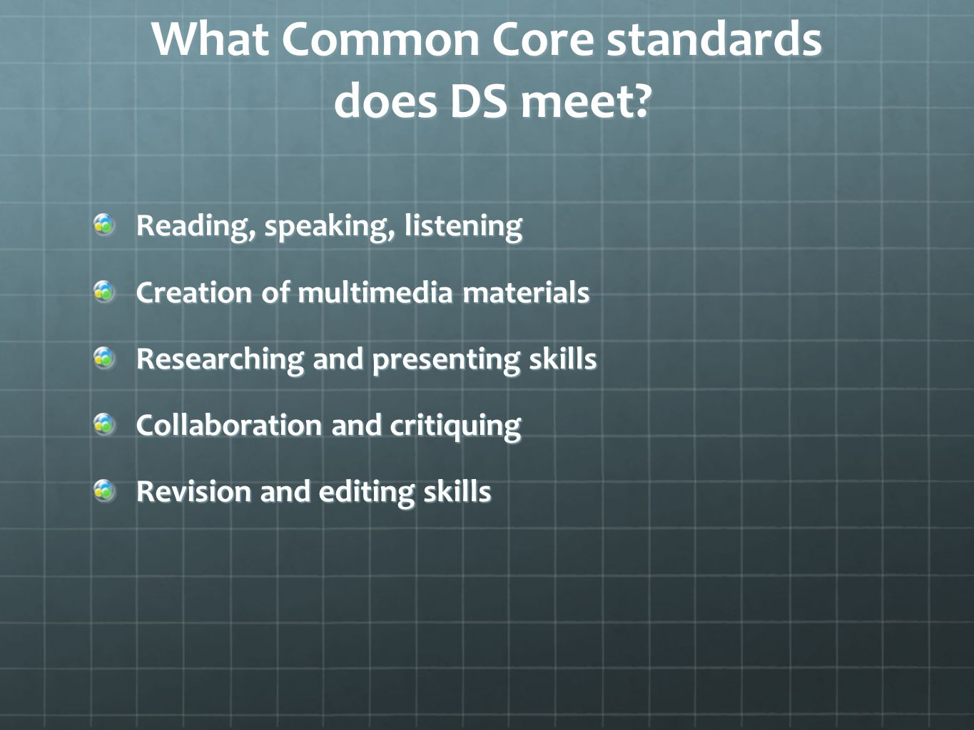 What Common Core standards does DS meet.