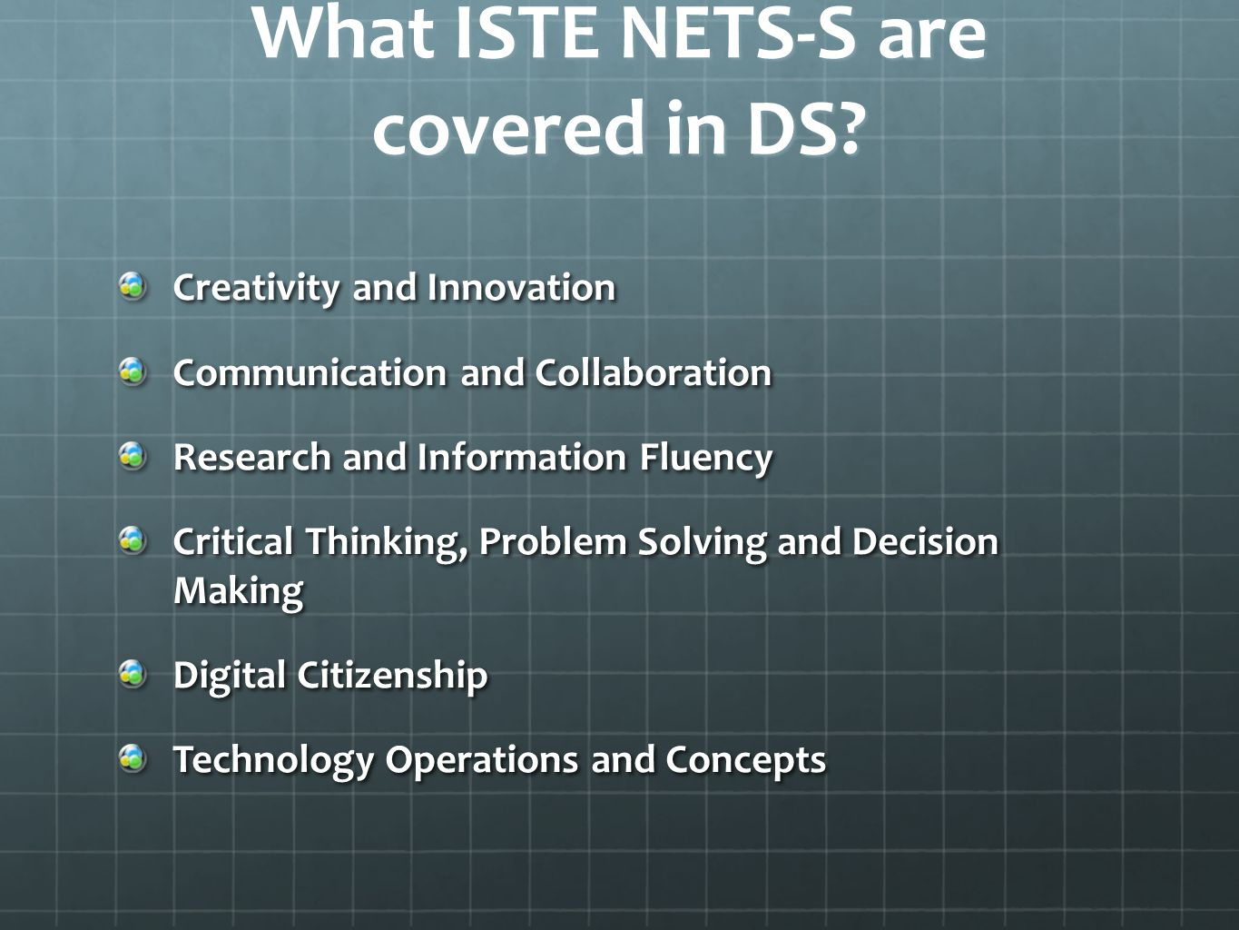 What ISTE NETS-S are covered in DS.