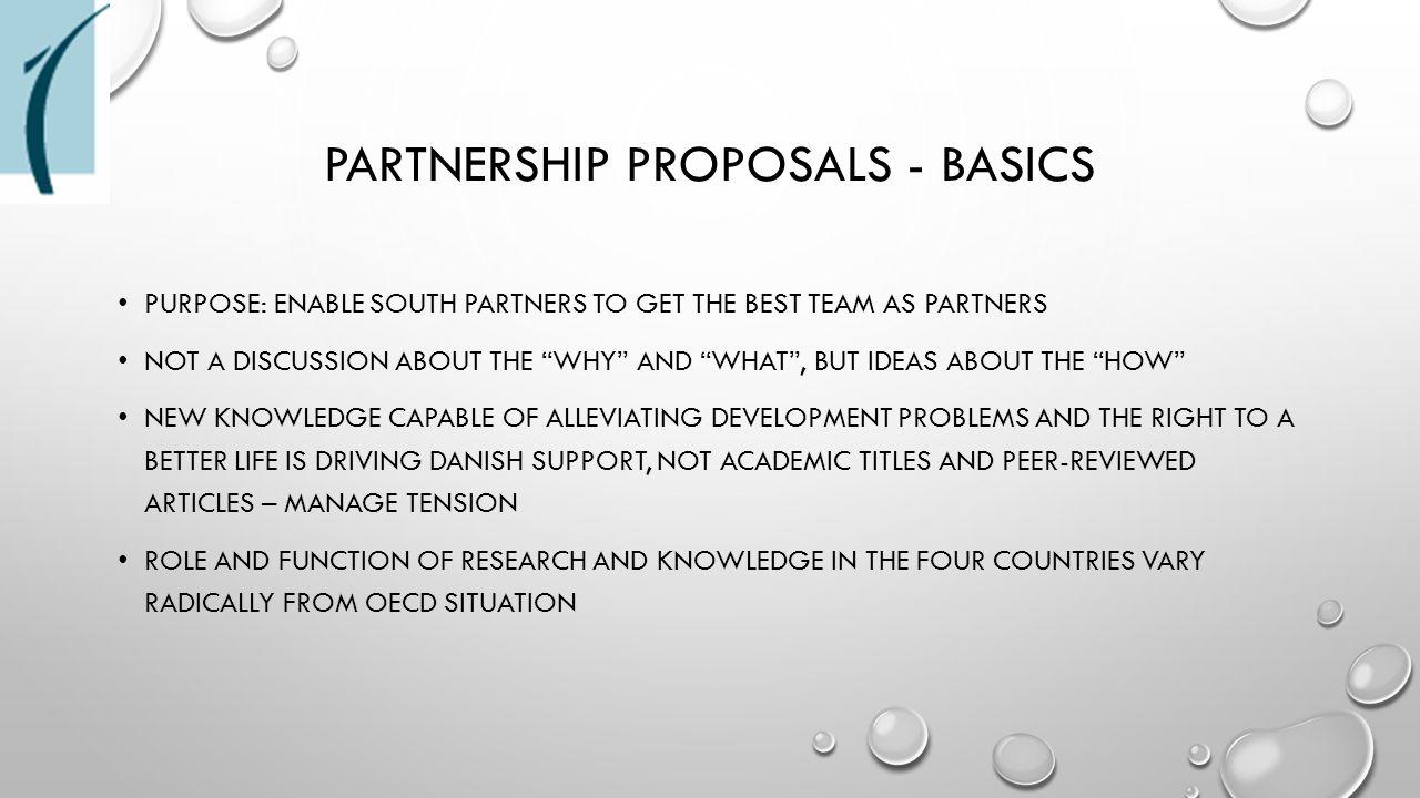 "PARTNERSHIP PROPOSALS - BASICS PURPOSE: ENABLE SOUTH PARTNERS TO GET THE BEST TEAM AS PARTNERS NOT A DISCUSSION ABOUT THE ""WHY"" AND ""WHAT"", BUT IDEAS"