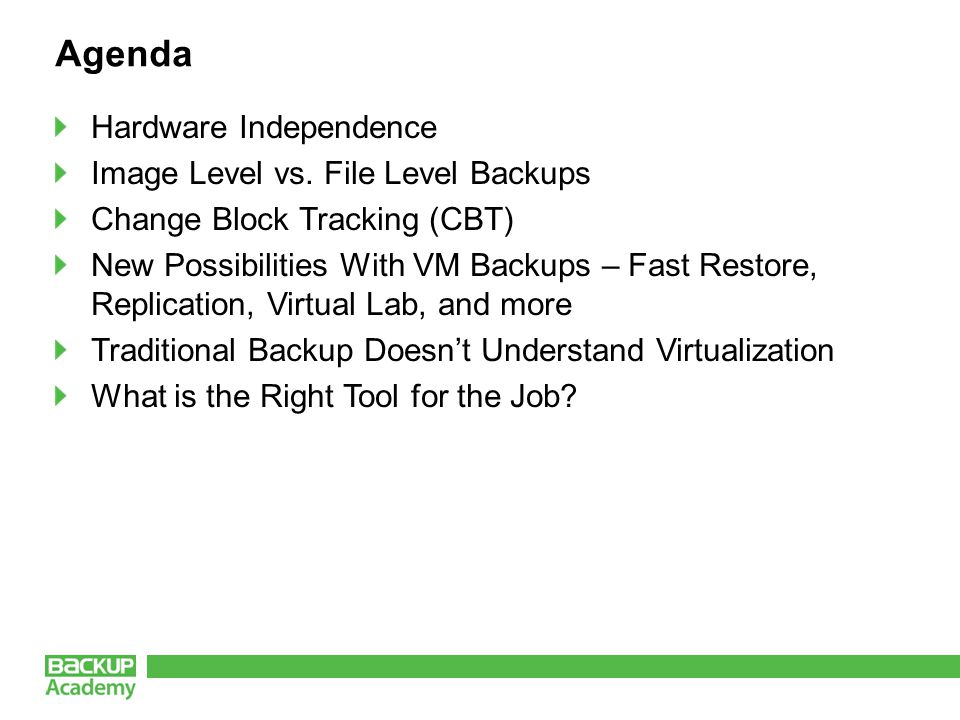 Hardware Independence Totally different approach required for virtualization Traditional architecture