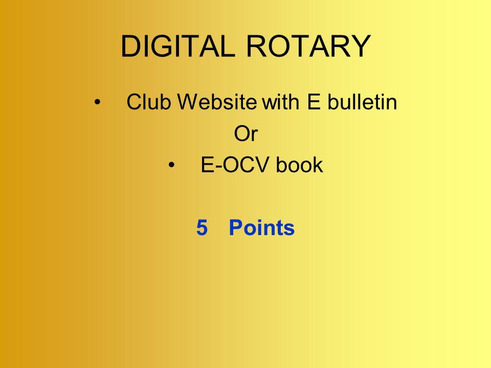 DIGITAL ROTARY Club Website with E bulletin Or E-OCV book 5Points
