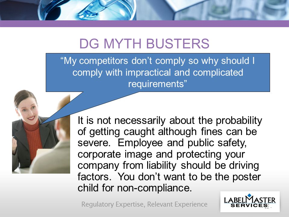 - 12 - DG MYTH BUSTERS It is not necessarily about the probability of getting caught although fines can be severe.