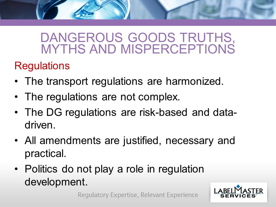Regulations The transport regulations are harmonized.