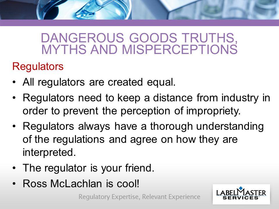 Regulators All regulators are created equal.