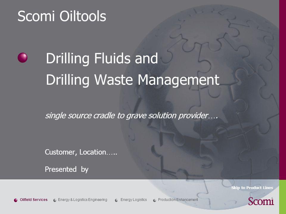 Production EnhancementOilfield ServicesEnergy & Logistics EngineeringEnergy Logistics Drilling Fluids and Drilling Waste Management single source crad