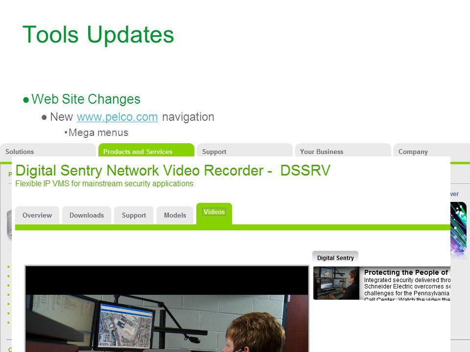 Pelco by Schneider Electric– Name – Date Tools Updates ●Web Site Changes ●New www.pelco.com navigationwww.pelco.com Mega menus Video tabs