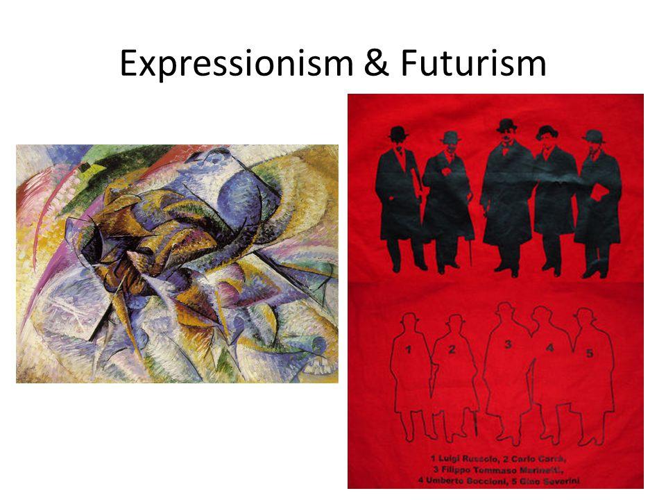 Expressionism & Futurism