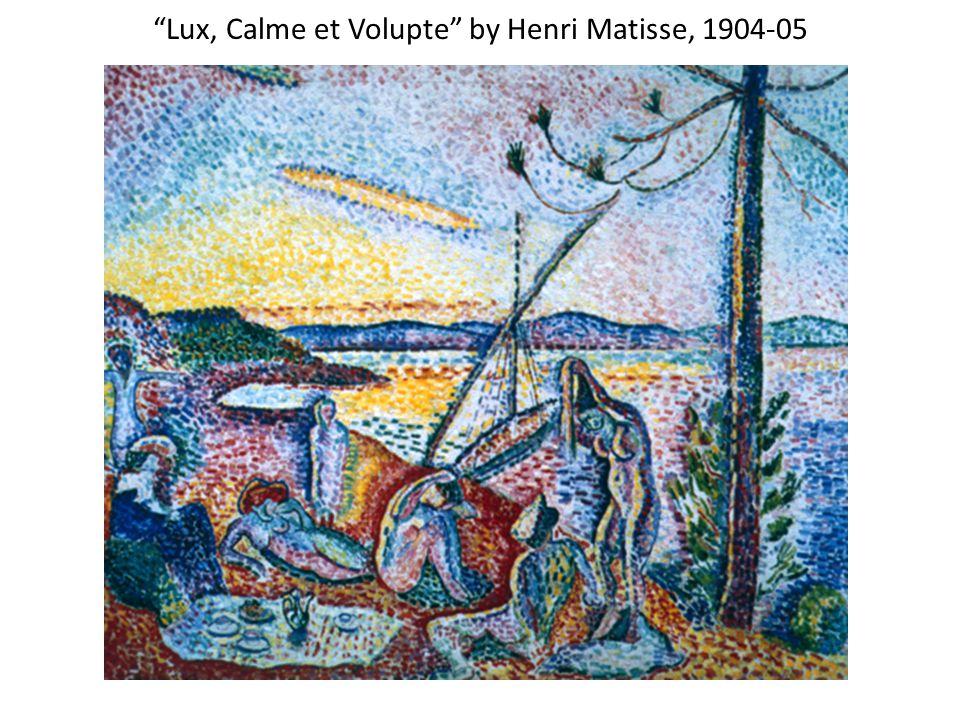Lux, Calme et Volupte by Henri Matisse, 1904-05