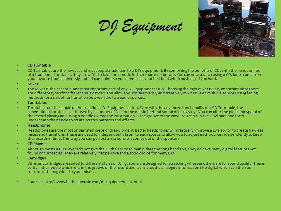 DJ Equipment CD Turntable CD Turntables are the newest and most popular addition to a DJ s equipment.