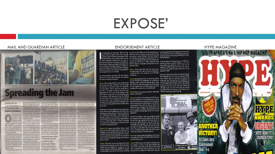 EXPOSE' MAIL AND GUARDIAN ARTICLEENDORSEMENT ARTICLEHYPE MAGAZINE