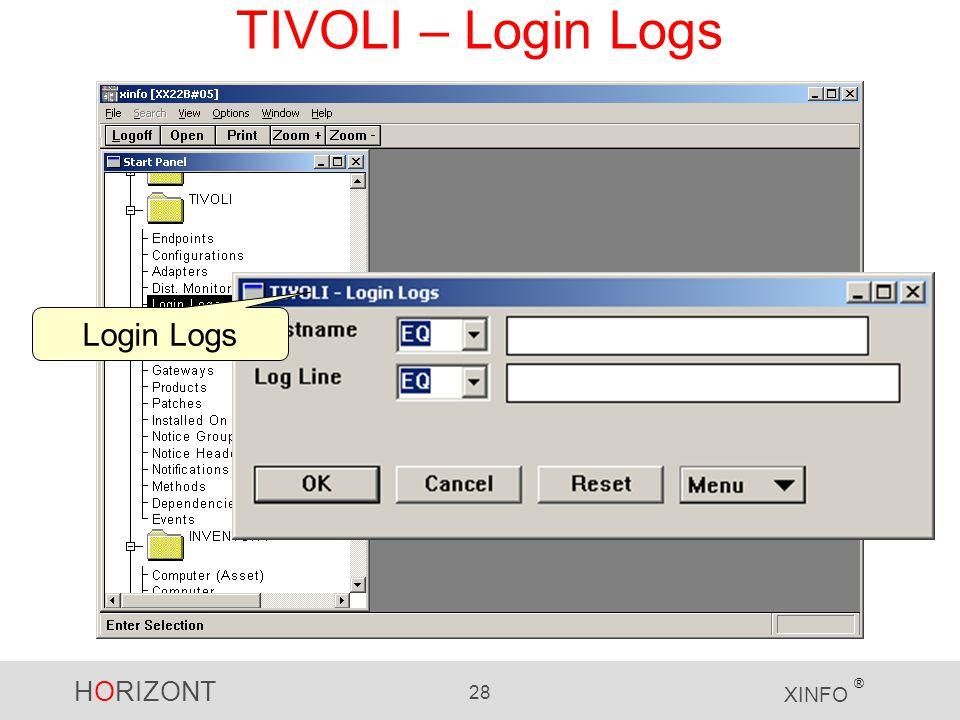 HORIZONT 28 XINFO ® TIVOLI – Login Logs Login Logs