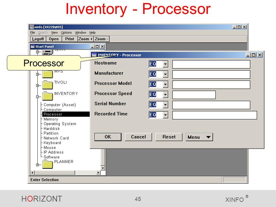 HORIZONT 45 XINFO ® Inventory - Processor Processor