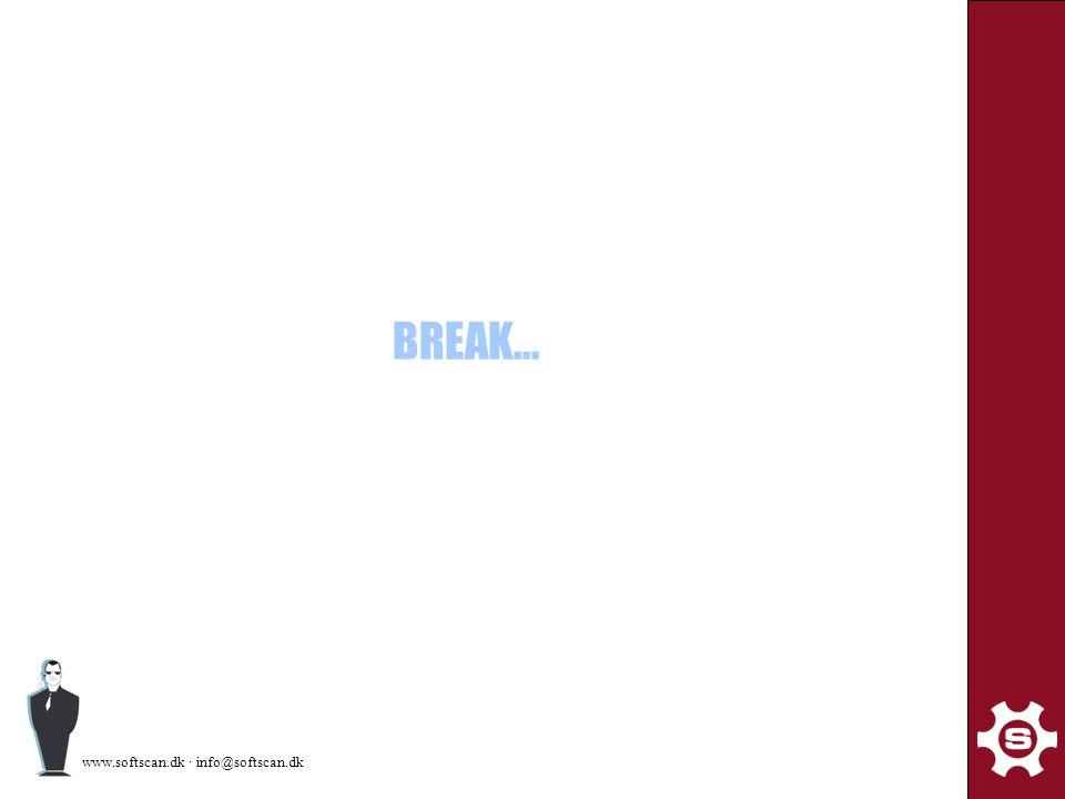 www.softscan.dk · info@softscan.dk BREAK…