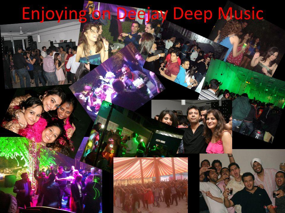 Enjoying on Deejay Deep Music