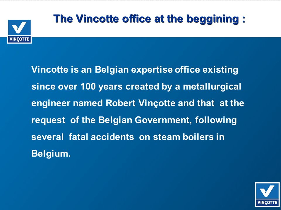 The Vincotte office at the beggining : Vincotte is an Belgian expertise office existing since over 100 years created by a metallurgical engineer named