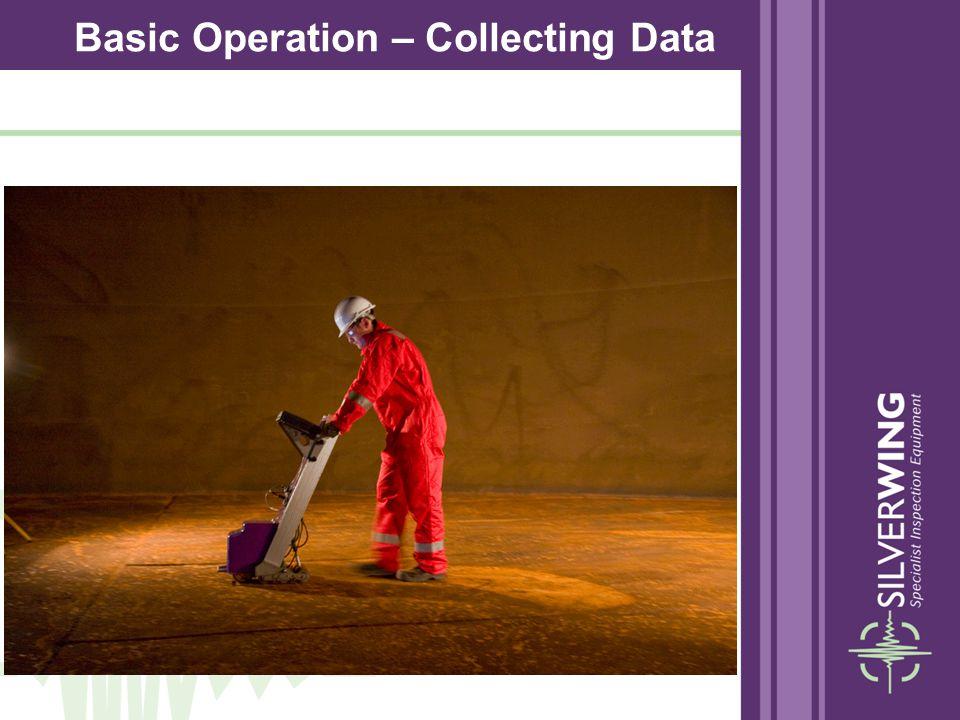 Basic Operation – Collecting Data