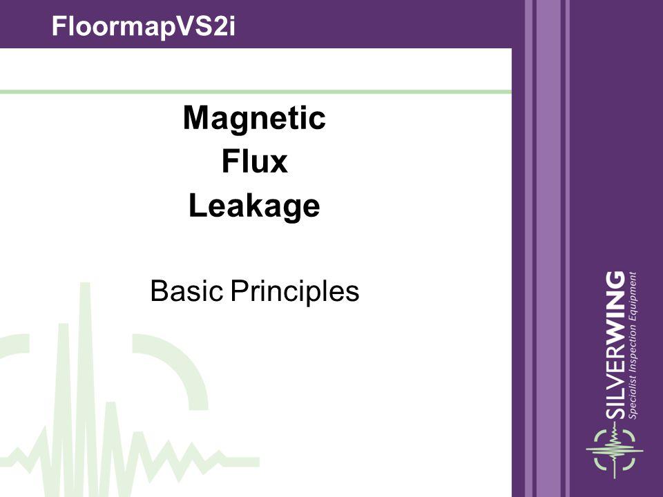 Magnetic Flux Leakage FloormapVS2i Basic Principles