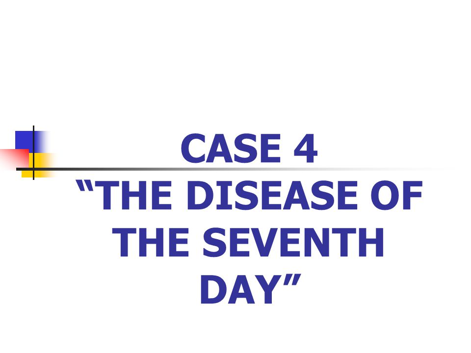 THE DISEASE OF THE SEVENTH DAY Baby J.D.
