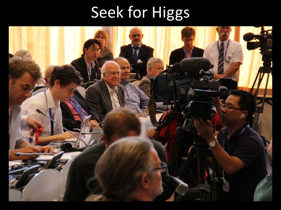 Seek for Higgs