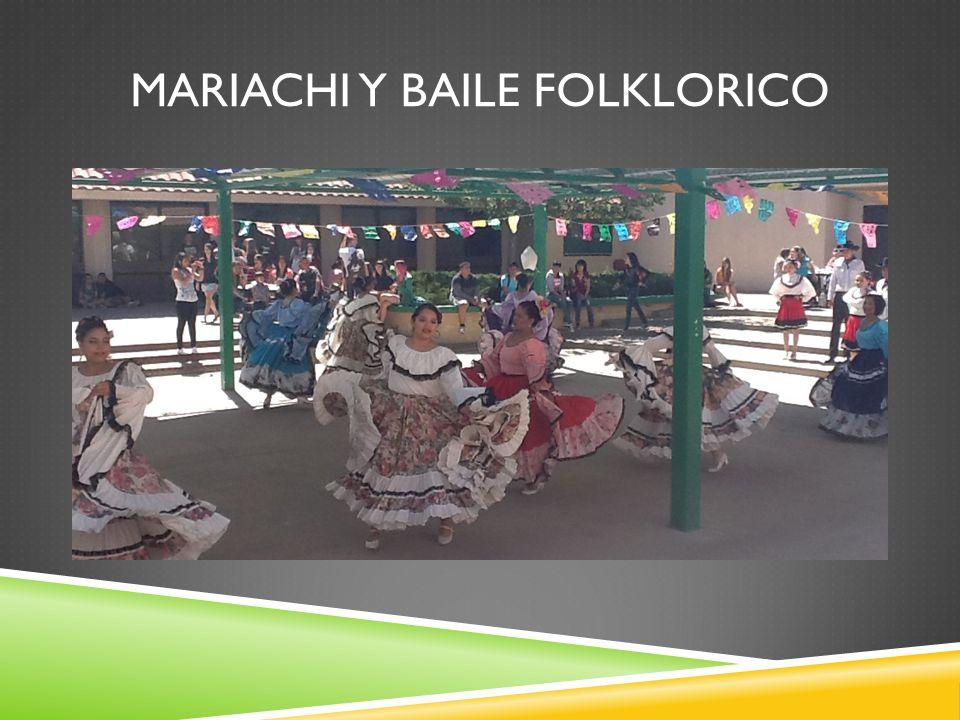 MARIACHI Y BAILE FOLKLORICO