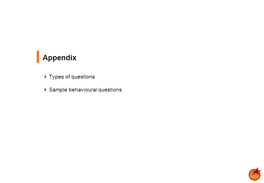 Appendix  Types of questions  Sample behavioural questions