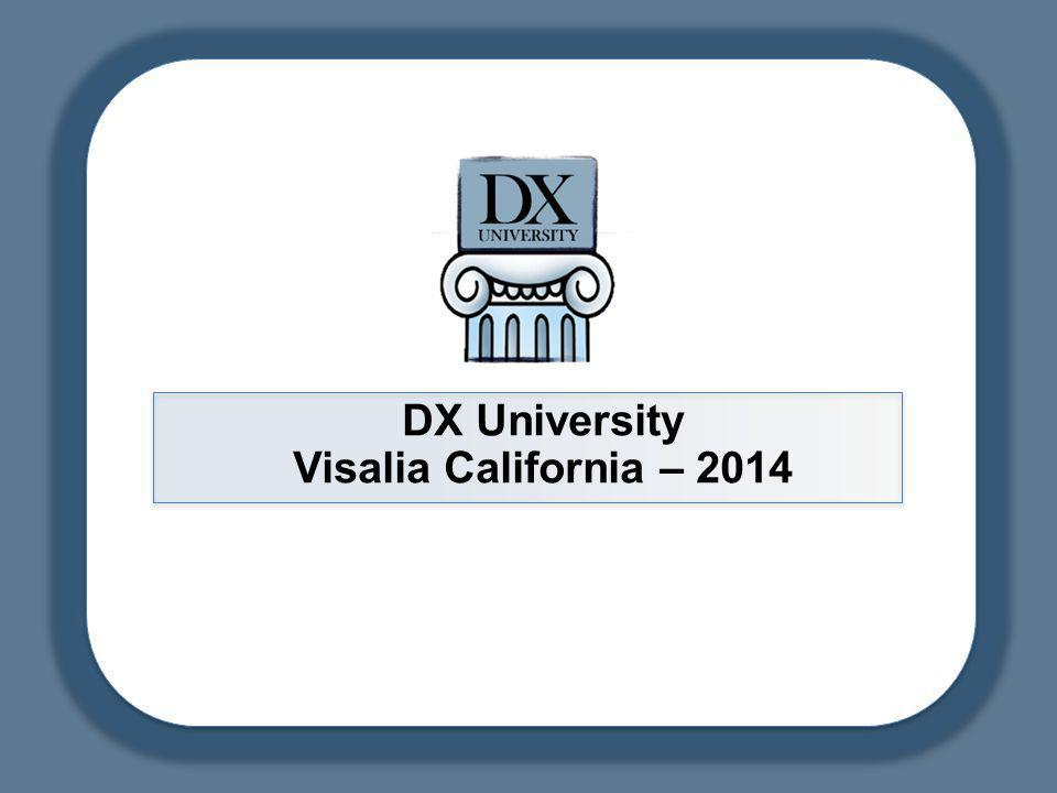 DX University – Visalia 2014DX University – Visalia 201 Our aim today is to help beginning and casual DXers learn the basics of successful DXing, while making a minimal impact on the bands.