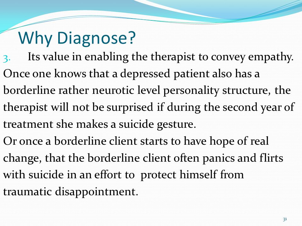 """Main Reasons for Diagnosing 1. Its usefulness for treatment planning. """"Understanding character styles help the therapist be more careful with boundari"""