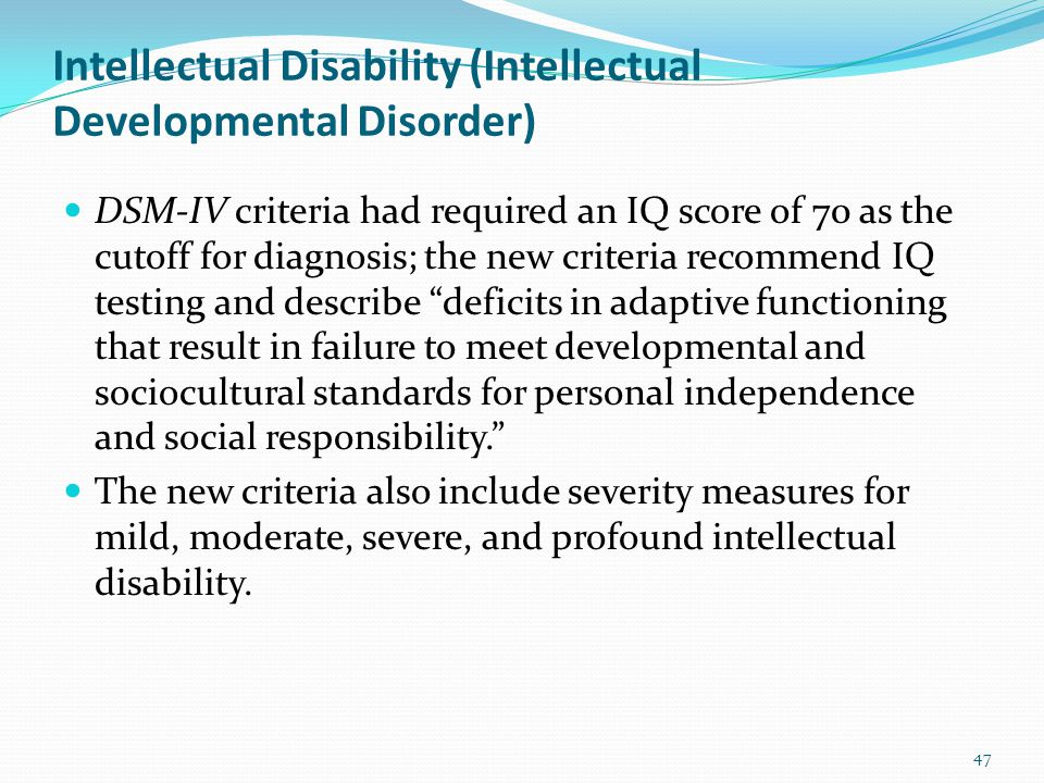 Neurodevelopmental Disorders Intellectual Disability (Intellectual Developmental Disorder) Diagnostic criteria for intellectual disability (intellectu
