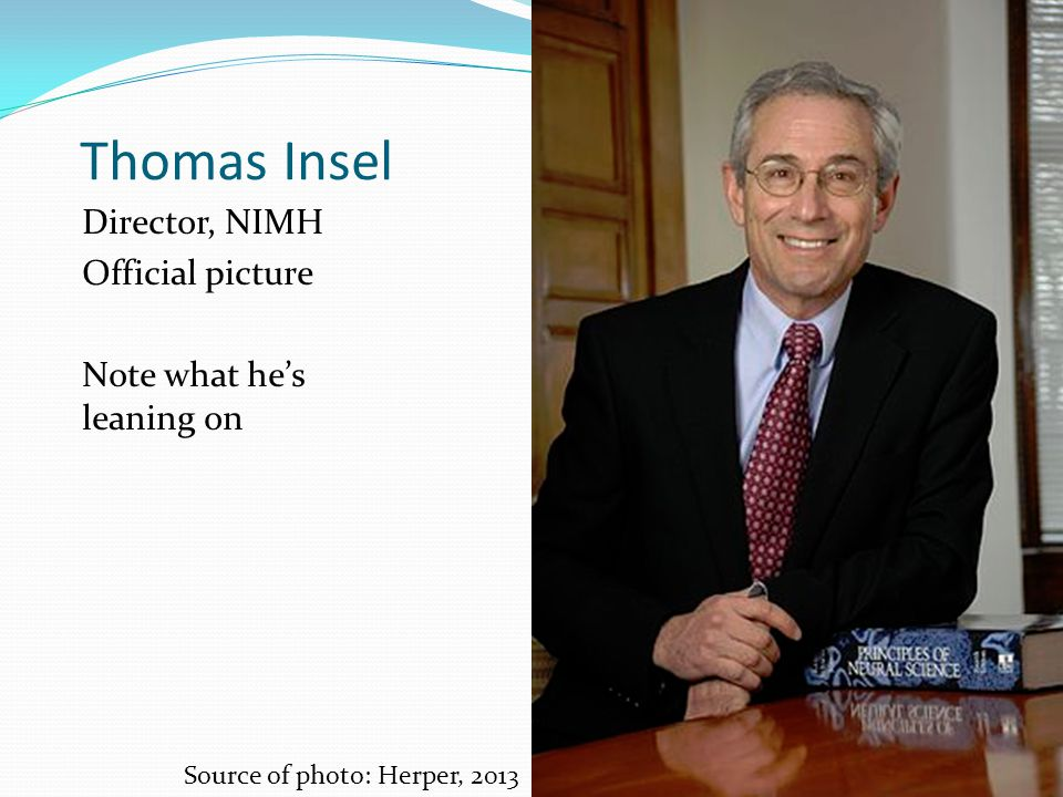 """Diagnostic Systems The DSM—it is claimed—is the Bible of diagnosis NIMH Director Thomas Insel declared on April 29, 2013, that """"While DSM has been des"""